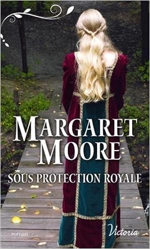 Sous protection royale de Margaret Moore 51OAtUECKBL._SX299_BO1,204,203,200_