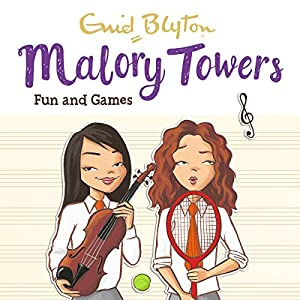 Malory Towers: Fun and Games Audiobook