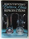 img - for Identifying Pattern Glass Reproductions by Bill Jenks (1993-04-24) book / textbook / text book
