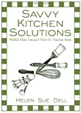 Savvy Kitchen Solutions, Helen Sue Dell, 1425975372