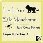 Le Lion et le Moucheron   Sara Cone Bryant