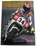 Motocourse 1993-94: The World's Leading Grand Prix Annual