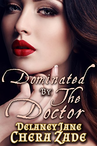 Download for free Dominated by the Doctor: An Erotic Dr. Jekyll and Mr. Hyde BDSM Punishment Short Story