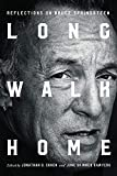 img - for Long Walk Home: Reflections on Bruce Springsteen book / textbook / text book