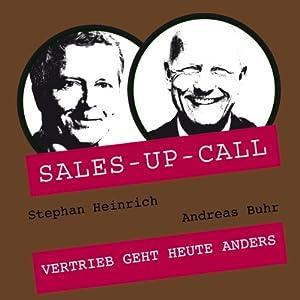 Vertrieb geht heute anders (Sales-up-Call) Hörbuch