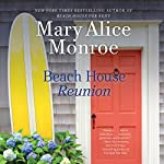 Beach House Reunion | Mary Alice Monroe