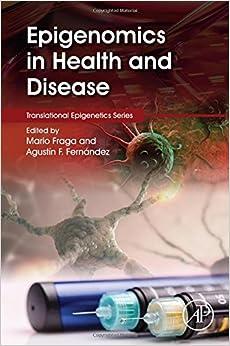 Epigenomics in Health and Disease