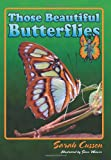 Those Beautiful Butterflies, Sarah Cussen, 1561644153