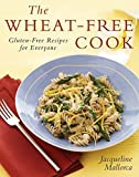 img - for The Wheat-Free Cook: Gluten-Free Recipes for Everyone by Mallorca, Jacqueline (2007) Hardcover book / textbook / text book