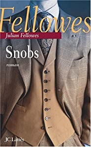 vignette de 'Snobs (Julian Fellowes)'