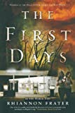 The First Days: As the World Dies [Paperback] [2011] (Author) Rhiannon Frater