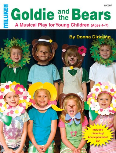 Goldie and the Bears (Milliken's Musical Plays)