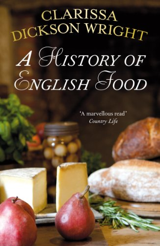 A history of English food by Clarissa Dickson-Wright | amazon.com