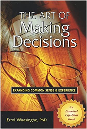 The Art of Making Decisions: Expanding Common Sense & Experience