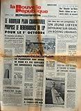 NOUVELLE REPUBLIQUE (LA) du 17/08/1973 - LE NOUVEAU PLAN CHARBONNEL PROPOSE LE REDEMARRAGE DE LIP - TRAFIC D'ARMES DANS LE VAUCLUSE -LE PLAIDOYER PRO DOMO DE NIXON N'A PAS CONVAINCU SES ADVERSAIRES POLITIQUES -CANNES / RIFIFI AU CASINO DES FLEURS -OBJECTIFS MARS PAR KOHLER -BAGARRE RACIALES A CAGNES-SUR-MER -CREDIT-BAIL POUR LA VENTE DE CONCORDE ET D'AIRBUS -LES SPORTS -UN LIBYEN DETOURNE SUR ISRAEL UN BOEING LIBANAIS