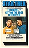 The City on the Edge of Forever: Adapted from the Television Series Created by Gene Roddenberry