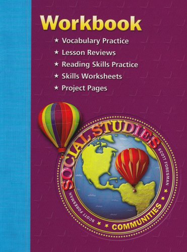 SS05 WORKBOOK GRADE 3 (Scott Foresmen Social Studies 2005)