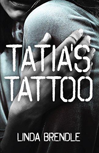 Tatia's Tattoo by [Brendle, Linda]