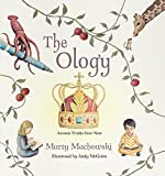 img - for The Ology: Ancient Truths, Ever New book / textbook / text book