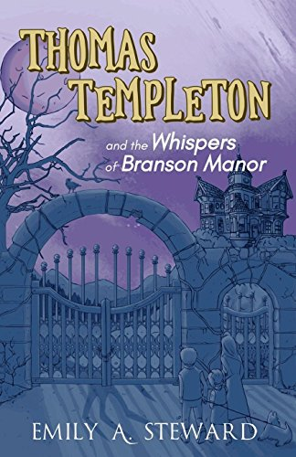 Thomas Templeton and the Whispers of Branson Manor ()