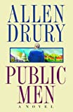 Public Men, Allen Drury, 1476783861