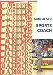 Career as a Sports Coach (Careers Ebooks)