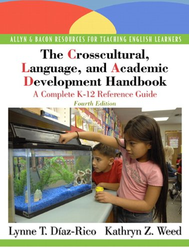 The Crosscultural, Language, and Academic Development Handbook: A Complete K-12 Reference Guide (4th Edition)