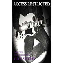 Access Restricted (The Access Series Book 2)