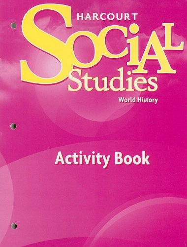 Harcourt Social Studies: Homework & Practice Book World History