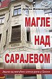 Magle Nad Sarajevom, Dragan Milenkovic, 1491035323