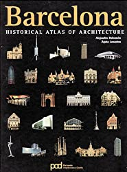 Barcelona : historical atlas of architecture (Atlas historico de arquitectura)