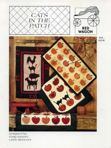 Cats in the Patch (Appliqué Quilt Patterns) (Red Wagon, L3CA-W)