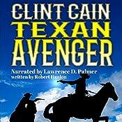 Clint Cain: The Texan Avenger | Robert Hanlon