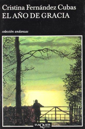 El Ano De Gracia (Colección Andanzas) (Spanish Edition)