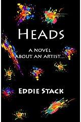 Heads: A Novel about an Artist (Kindle Edition) Kindle Edition
