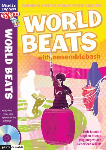 World Beats: Exploring Rhythms from Different Cultures (Music Express)
