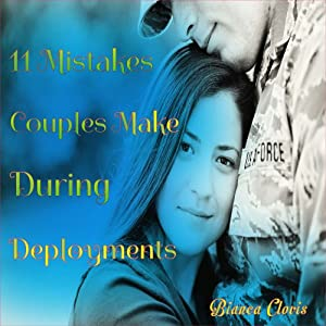 Eleven Mistakes Couples Make During Deployments Audiobook