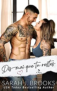 Dis-moi que tu restes (French Edition)