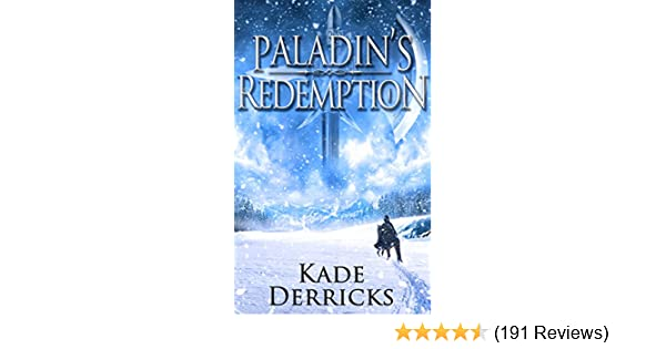 Amazon paladins redemption kingdoms forge book 1 ebook amazon paladins redemption kingdoms forge book 1 ebook kade derricks kindle store fandeluxe Image collections
