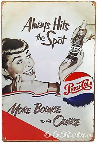 Pepsi Cola Always Hits the Spot Soda Metal Sign
