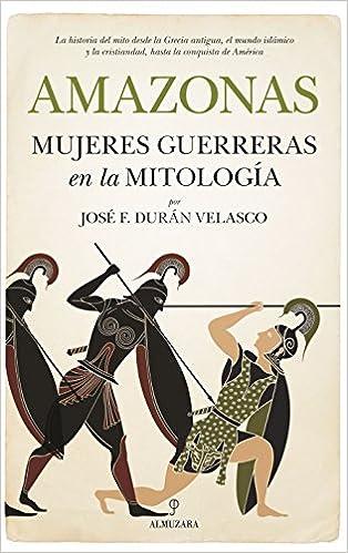 Descargar gratis Amazonas, Mujeres Guerreras En La Mitología PDF