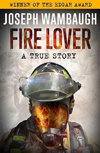 Fire Lover: A True Story - Pasadena Store