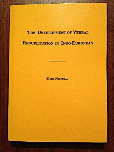 The Development of Verbal Reduplication in Indo-European (Journal of Indo-European Studies Monograph - Journal Art Verbal