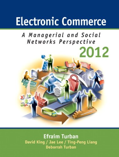 Electronic Commerce 2012: Managerial and Social Networks Perspectives (7th Edition) (Electronic Commerce compare prices)