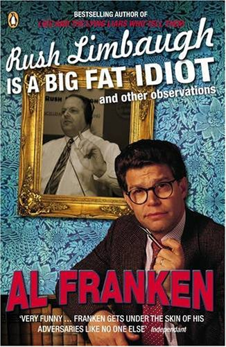 Download Rush Limbaugh is a Big Fat Idiot: And Other Observations pdf epub