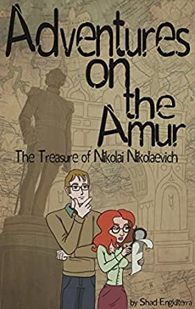 The Treasure of Nikolai Nikolaevich: Adventures on the Amur (English Edition) eBook: Engkilterra, Shad, Scott, Antonisa: Amazon.es: Tienda Kindle