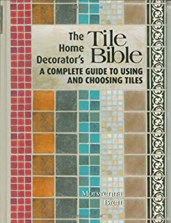 The Art of Tile: Designing with Time-Honored and New Tiles: Jen