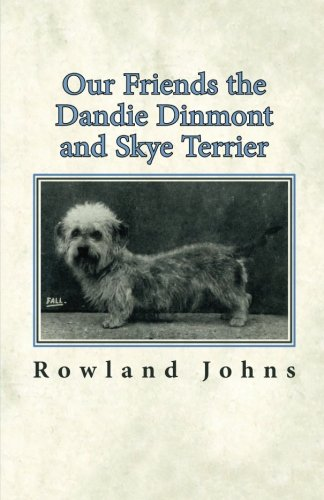 Our Friends the Dandie Dinmont and Skye Terrier