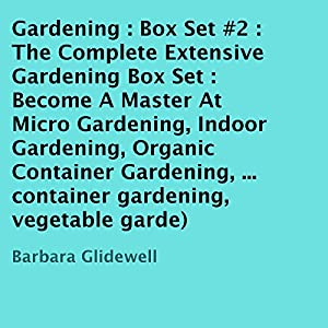 The Complete Extensive Gardening Box Set #2 Audiobook