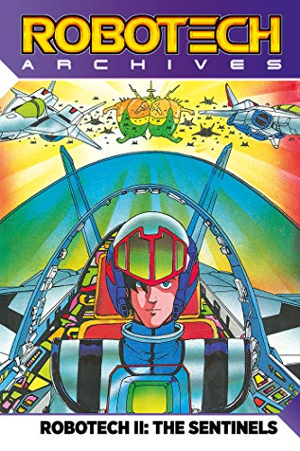 Robotech Archives Sentinels Volume 1